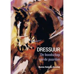Dressuur- De boodschap van de paarden
